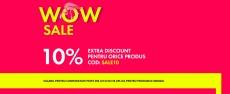 WOW Sale 10% la orice produs
